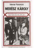 Merész Károly - Werner Paravicini