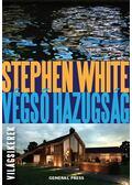 Végső hazugság - White, Stephen