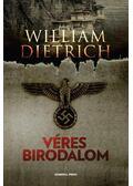 Véres birodalom - William Dietrich
