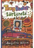 Tracy Beaker története - WILSON, JAQUELINE