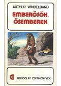 Emberősök, ősemberek - Windelband, Arthur