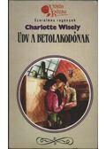 Üdv a betolakodónak - Wisely, Charlotte