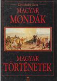 Magyar mondák - Magyar történetek - Závodszky Géza