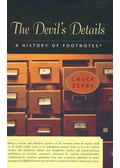 The Devil's Details - A History of Footnotes - ZERBY, CHUCK