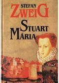 Stuart Mária - Zweig, Stefan