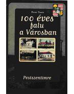 100 éves a falu a városban (dedikált)