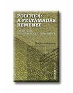 POLITIKA: A FELTÁMADÁS REMÉNYE<!--1956-->