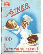 Dr. Ötker - 100 sütemény recept