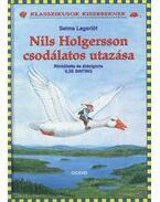 NILS HOLGERSSON CSODÁLATOS UTAZÁSA -  RÖVIDÍTETT-