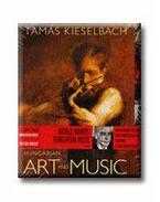 HUNGARIAN ART AND MUSIC - CD-VEL - (MAGYAR ZENE ÉS KÉP)
