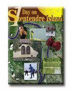 ONE DAY ON SZENTENDRE ISLAND  (EGY NAP A SZENTENDREI-SZIGETE