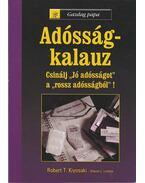 ADÓSSÁG-KALAUZ  - CSINÁLJ JÓ ADÓSÁGOT... - T24B -