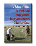 A MOLDOVAI MAGYAROK HAGYOMÁNYOS ÁLLATTARTÁSA