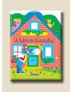 A három kismalac - Ablakos házikók