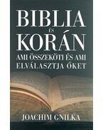 BIBLIA ÉS KORÁN - Gnilka, Joachim