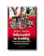 Hollywoodtól az óvodákig