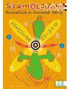 SZÁMOLJUNK!-ÖSSZEADÁSOK ÉS KIVONÁSOK DI-453101