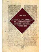 Az egyházatyák bibliája és az ókeresztény exegézis módszere, története