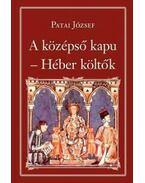 A középső kapu - Héber költők - Nemzeti Könyvtár 49.