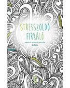Stresszoldó firkáló - Kreatív színező naptár 2016