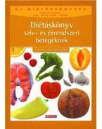 Diétáskönyv szív- és érrendszeri betegeknek