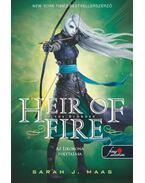 Heir of Fire - A tűz örököse (Üvegtrón 3.) - KEMÉNY BORÍTÓS