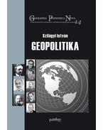 Szilágyi István: Geopolitika