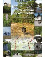 100 Kerékpártúra Magyarországon
