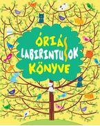 ÓRIÁS LABIRINTUSOK KÖNYVE