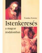 Istenkeresés a magyar irodalomban