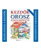 Kezdők orosz nyelvkönyve - hanganyag - CD