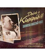 Dalok a Kispipából - CD -