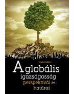 A globális igazságosság perspektívái és határai