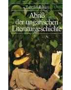 ABRIS DER UNGARISCHEN LITERATURGESCHICHTE