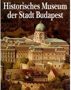 BUDAPESTI TÖRTÉNETI MÚZEUM - NÉMET (HISTORISCHES MUSEUM DER  STADT BUDAPEST)