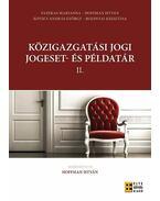 Közigazgatási jogi jogeset-és példatár II.