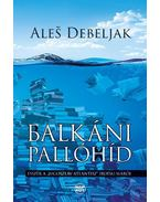 """Balkáni pallóhíd - Esszék a """"jugoszláv Atlantisz"""" irodalmáról"""