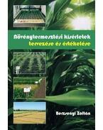 Növénytermesztési kísérletek tervezése és értékelése