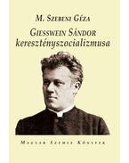 Geisswein Sándor keresztényszocializmusa