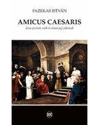 Amicus caesaris