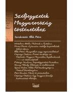 Széljegyzetek Magyarország történetéhez - Gróf Ballassa III. Imre