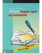 120 tétel magyar nyelv és irodalomból