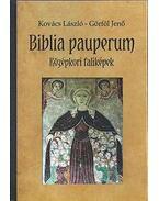 Biblia pauperum - Középkori faliképek - Kovács László, Görföl Jenő