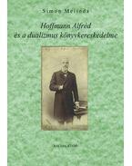 Hoffmann Alfréd és a dualizmus könyvkereskedelme