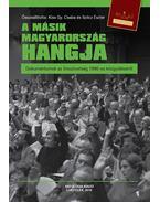 A másik Magyarország hangja - Dokumentumok az Írószövetség 1986-os közgyűléséről -ÜKH 2016
