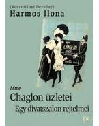 Mme Chaglon üzletei - Egy divatszalon rejtelmei