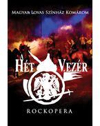 Rockopera: A hét vezér  DVD