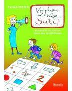 Vigyázz! Kész! Suli! - fejlesztő feladatok a tanulási nehézségek megelőzésére