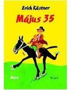 Május 35. - avagy Konrád a Csendes-óceánhoz lovagol