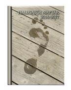 HALLGATÓI NAPTÁR - A5 MÉRETŰ -  HETI BEOSZTÁSÚ- PADLÓ